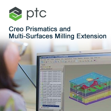 PTC Creo Prismatics and Multi-Surfaces Milling Extension